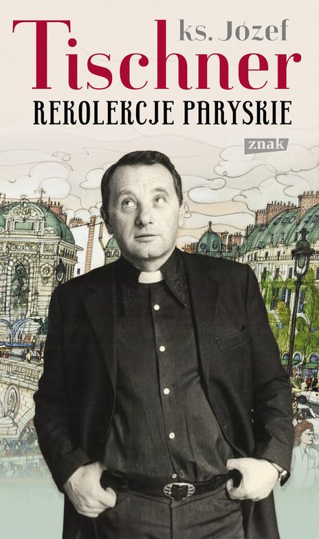 Rekolekcje paryskie tischner